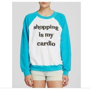 Wildfox Shopping Is My Cardio Sweatshirt